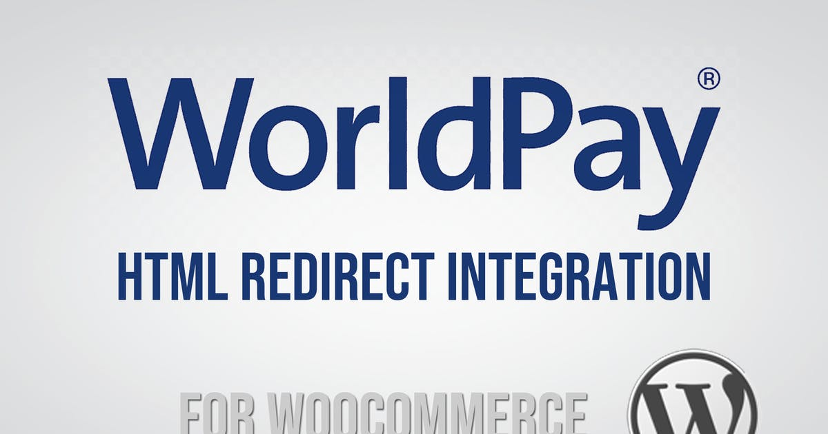 Download WorldPay Gateway for WooCommerce by patsatech