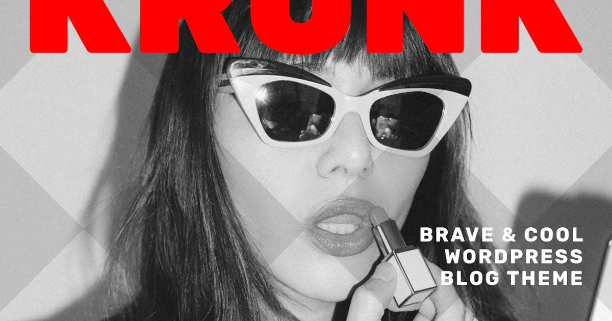Download Krunk - Brave & Cool WordPress Blog Theme by Burnhambox