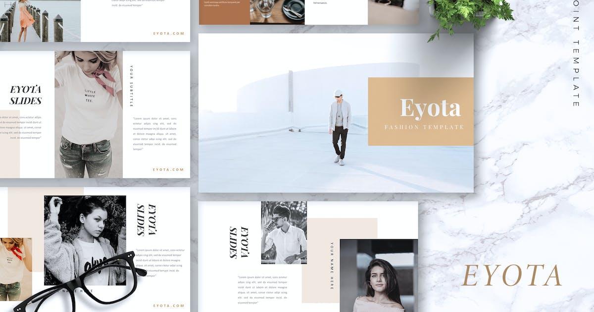 Download EYOTA - Fashion Powerpoint Template by RahardiCreative