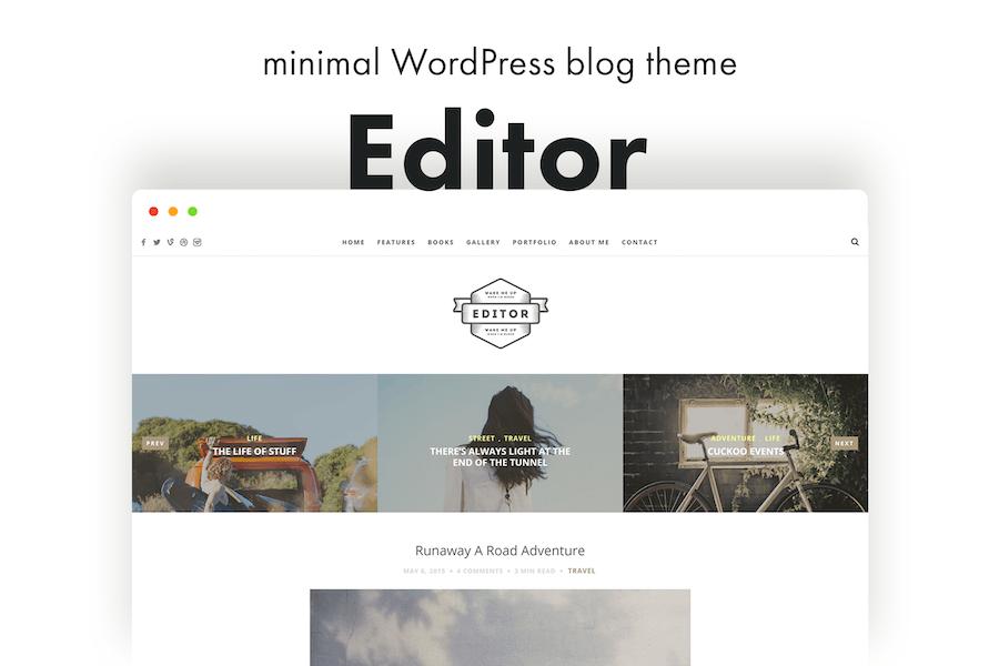 Editor Blog - A WordPress Blog Theme for Bloggers