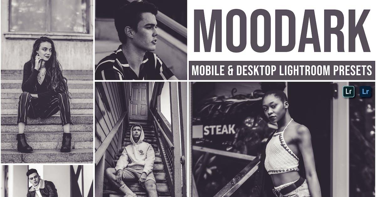 Download moodark Mobile and Desktop Lightroom Presets by Laksmitagraphics