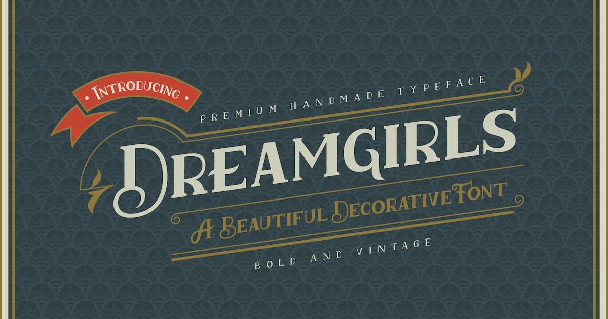 Download Dreamgirls - Vintage Decorative Serif Font by naulicrea