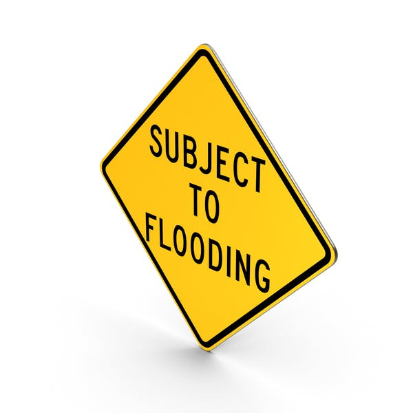 Subject To Flooding California Road Sign