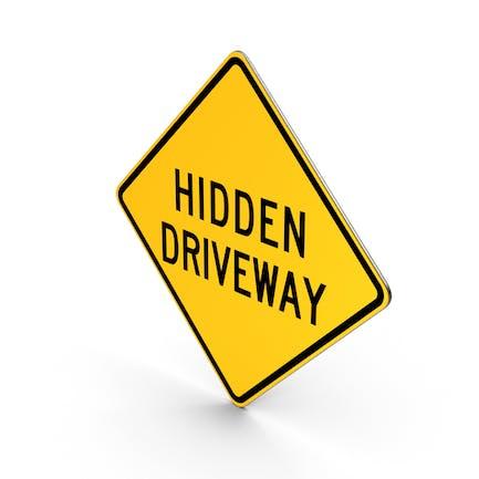 Hidden Driveway Road Sign