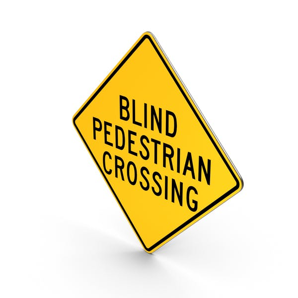 Blind Pedestrian Crossing Road Sign