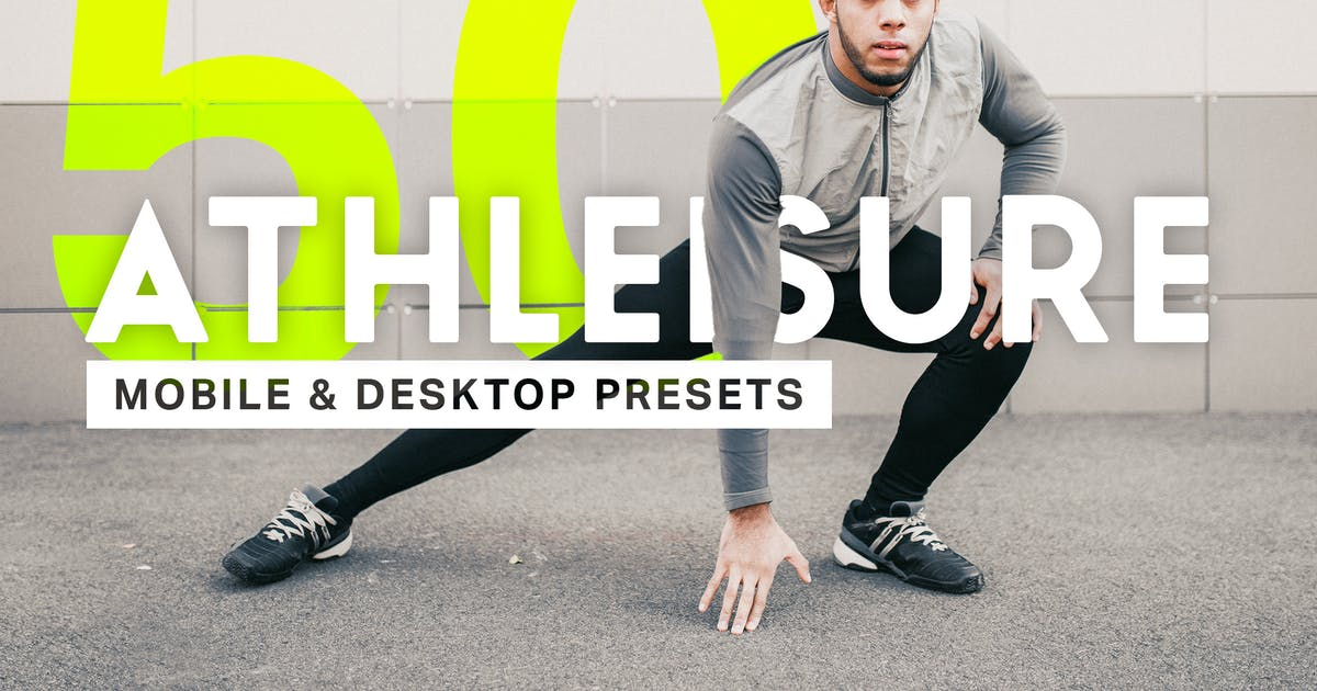 Download 50 Athleisure Lightroom Presets and LUTs by sparklestock