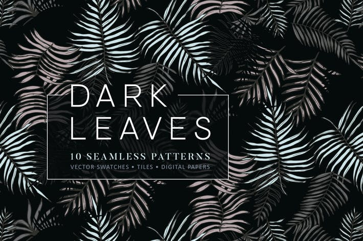 Thumbnail for Dark Leaves- 10 Seamless Patterns