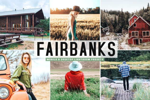 Fairbanks Mobile & Desktop Lightroom Presets