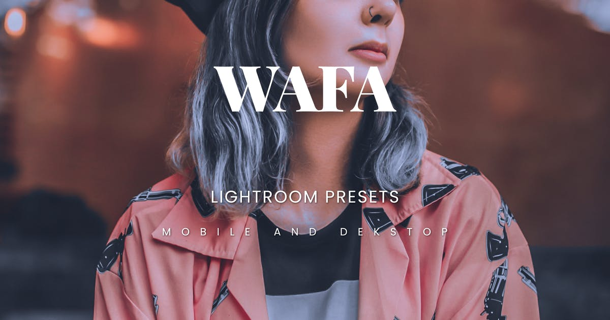 Download Wafa Lightroom Presets Dekstop and Mobile by Artsyno