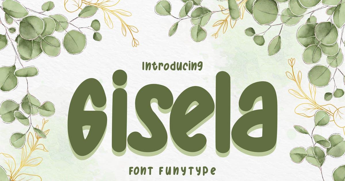 Download Gisela | Font FunyType by Vunira