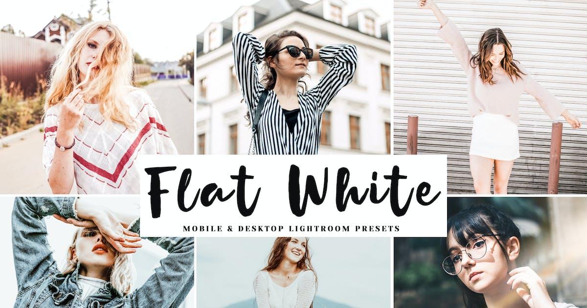 Download Flat White Mobile & Desktop Lightroom Presets by creativetacos