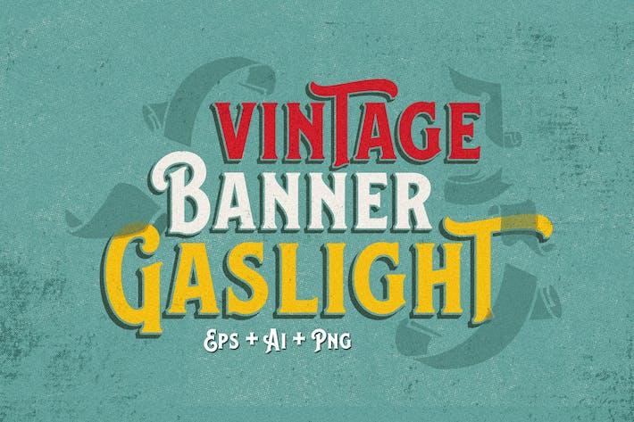 VINTAGE BANNER GASLIGHT