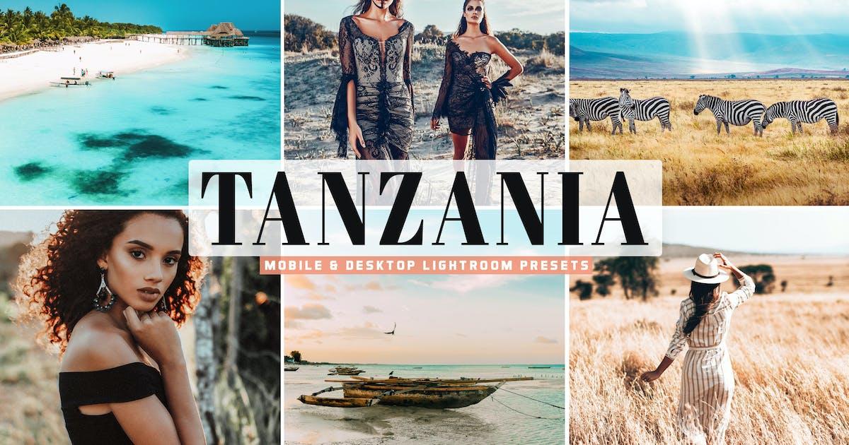 Download Tanzania Mobile & Desktop Lightroom Presets by creativetacos