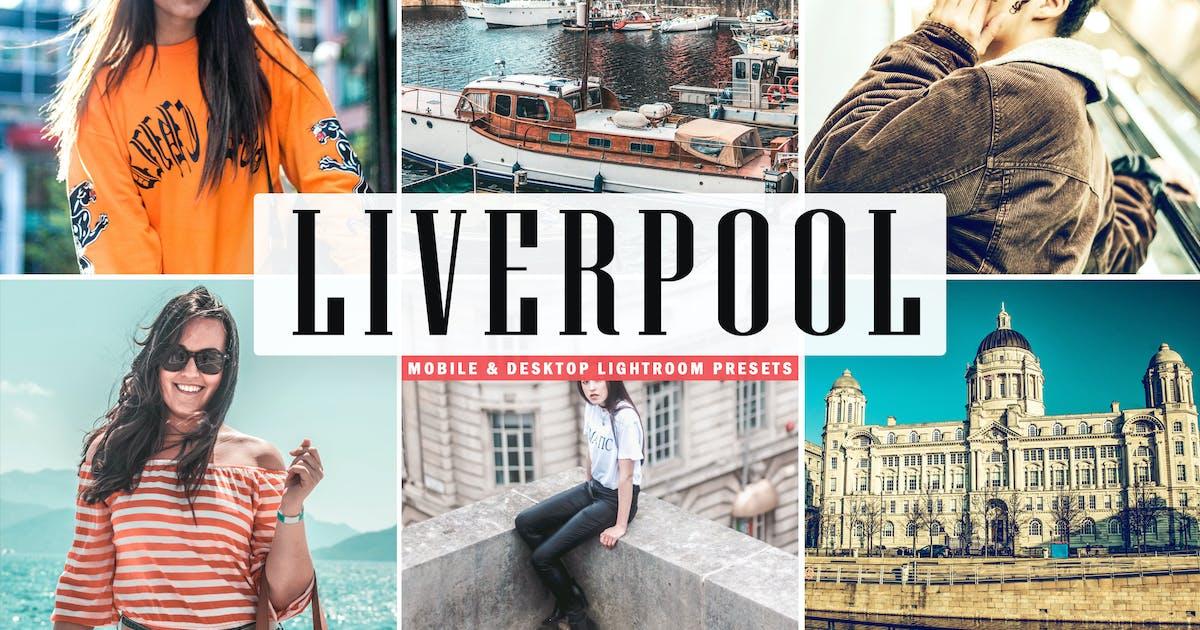Download Liverpool Mobile & Desktop Lightroom Presets by creativetacos