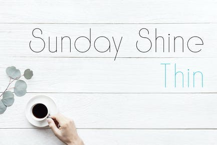 Sunday Shine - Thin