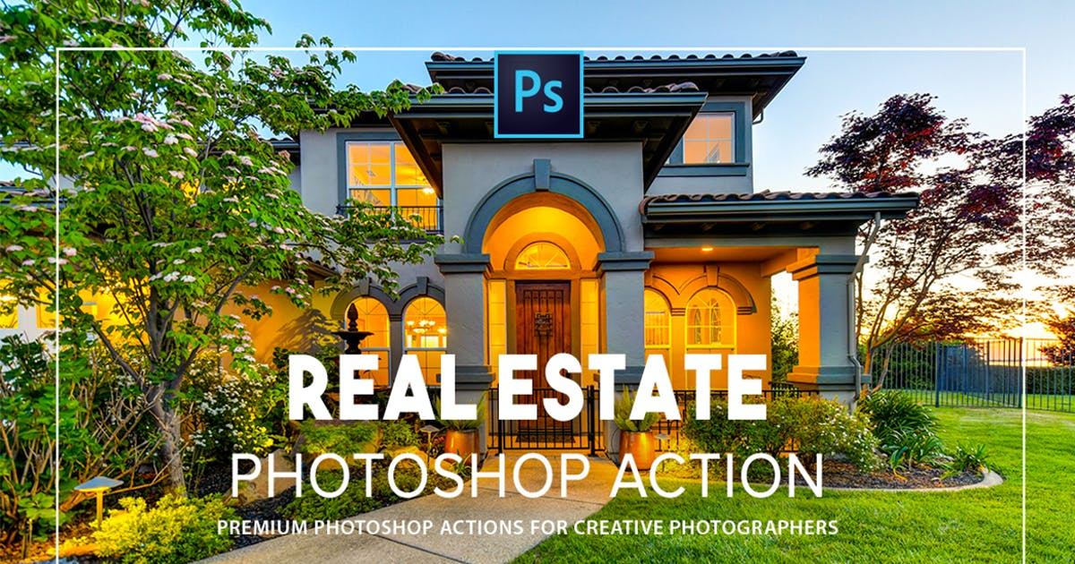 Download Real estate Photoshop Actions by Presetsh
