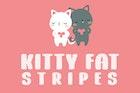 Kitty Fat - Stripes
