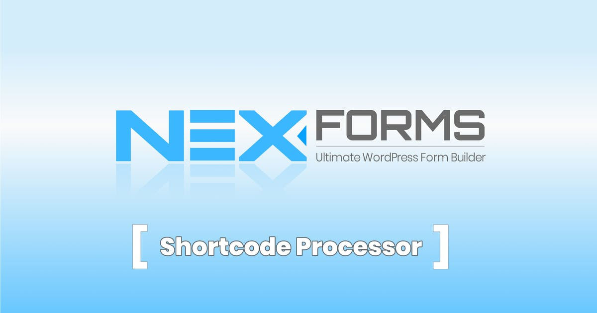 Download NEX-Forms - Shortcode Processor Add-on by Basix