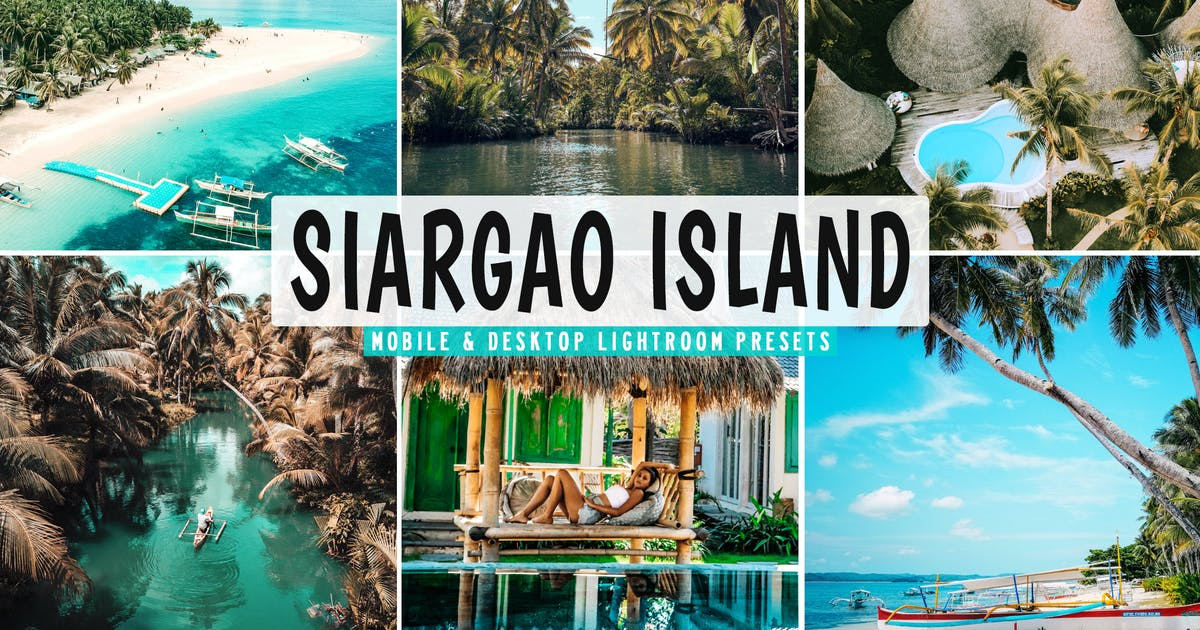 Download Siargao Island Mobile & Desktop Lightroom Presets by creativetacos