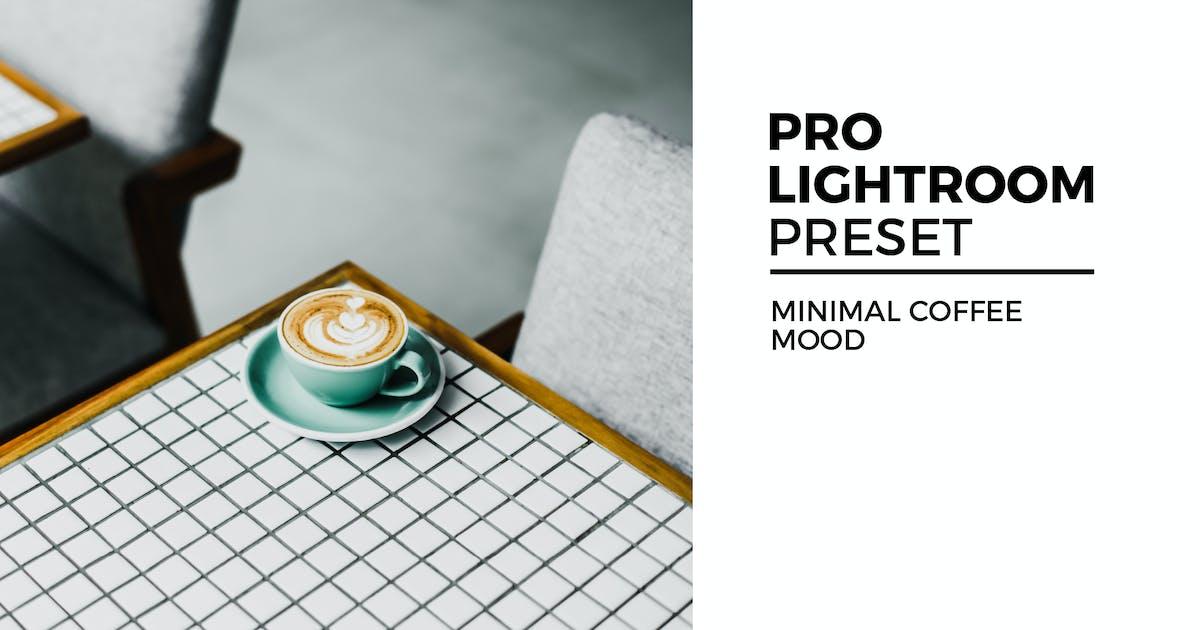 Download Minimal Coffee Mood Lightroom Preset by kadekferryd