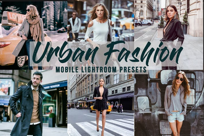 Thumbnail for Urban Fashion -  Mobile Lightroom Presets