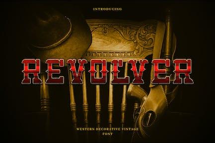 Revolver - Western Cowboy Typeface