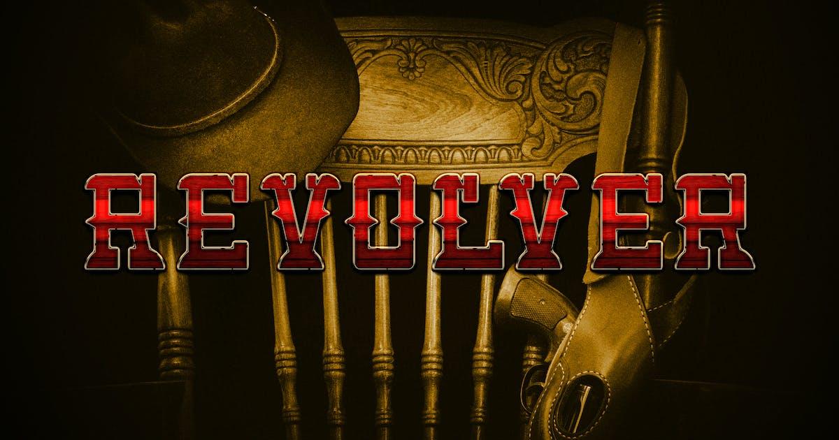 Download Revolver - Western Cowboy Typeface by naulicrea