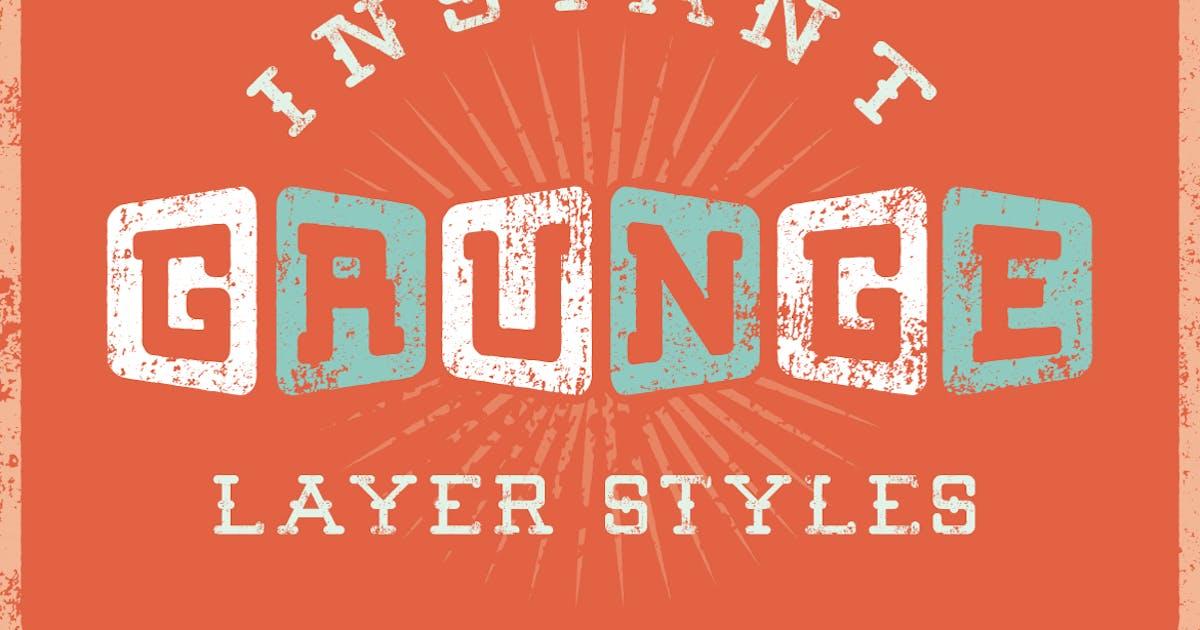 Download Grunge Layer Styles by JRChild