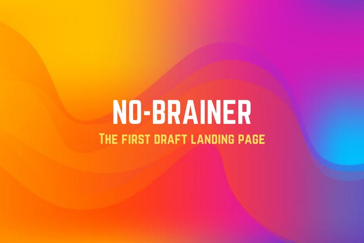 Thumbnail for No Brainer - The First Draft Landing Page