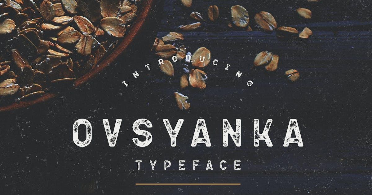 Ovsyanka Typeface by mankoff