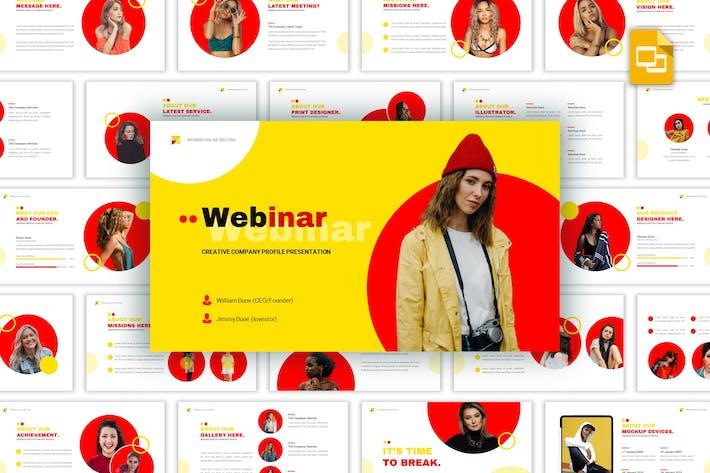 Thumbnail for Webinar - Creative Google Slides Template