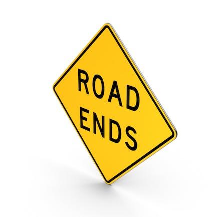Road Ends Missouri Texas Schild