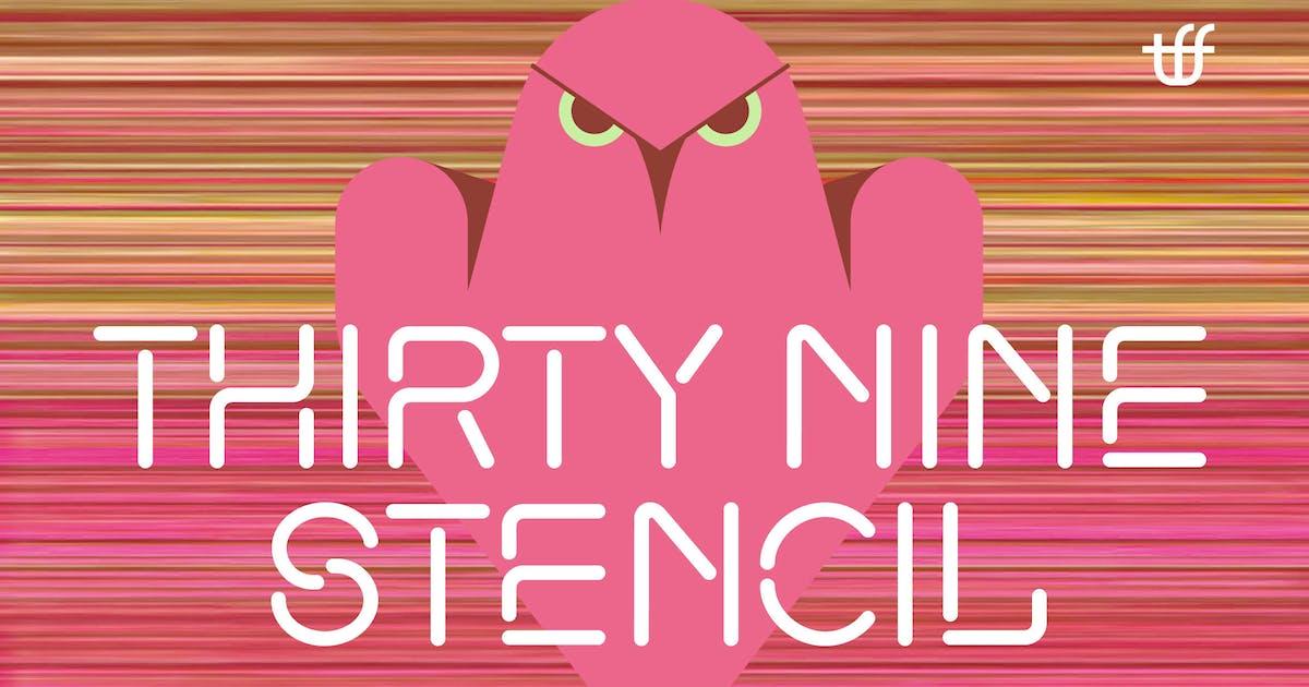 Download ThirtyNine-Stencil by TypeFaith