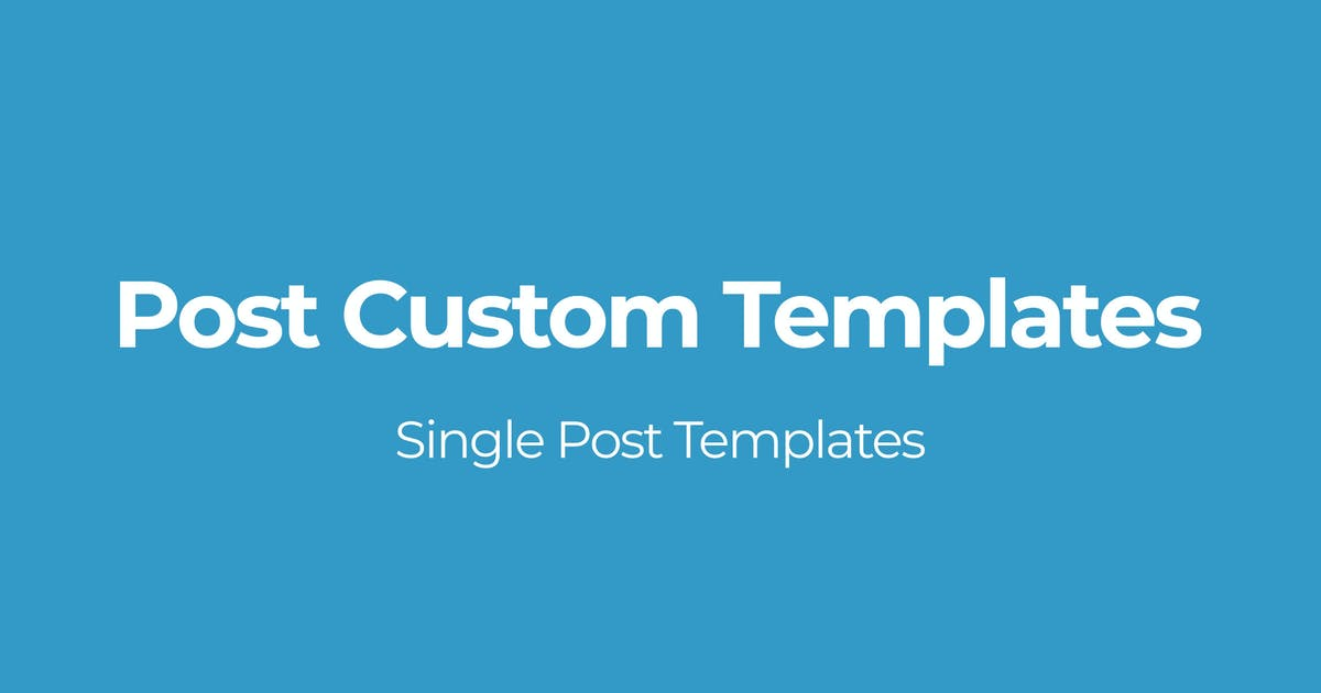 Download Post Custom Templates by OTWthemes