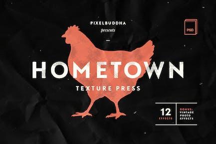 Hometown Texture Press Effects