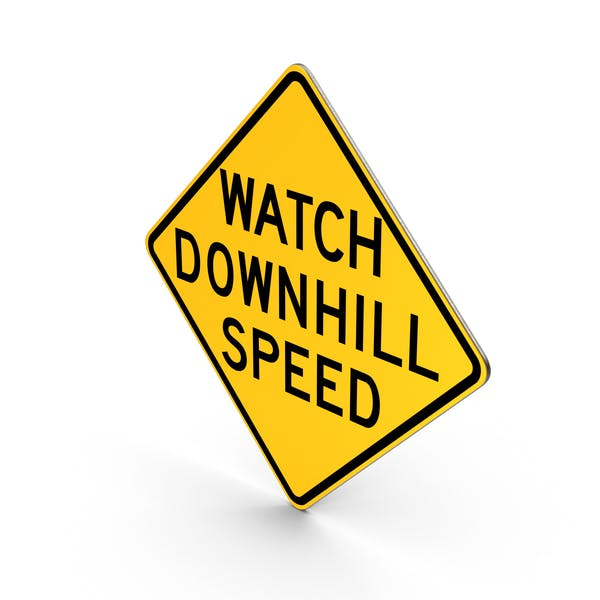 Thumbnail for Watch Downhill Speed Sign