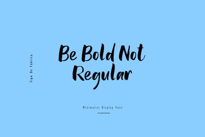 Thumbnail for Be Bold Not Regular