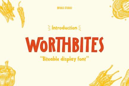 Worthbites |Display Font