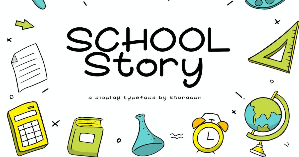 Download School Story Font by khurasan