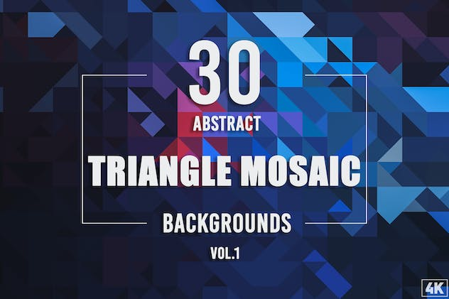 30 Abstract Triangle Mosaic Backgrounds - Vol. 1