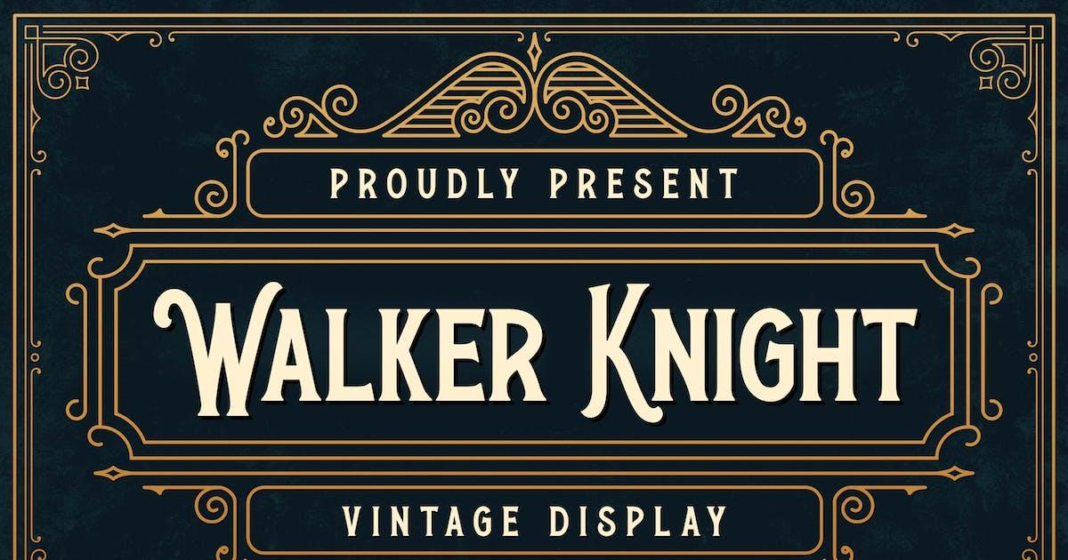 Download Walker Knight - Vinatge Display by Alterzone