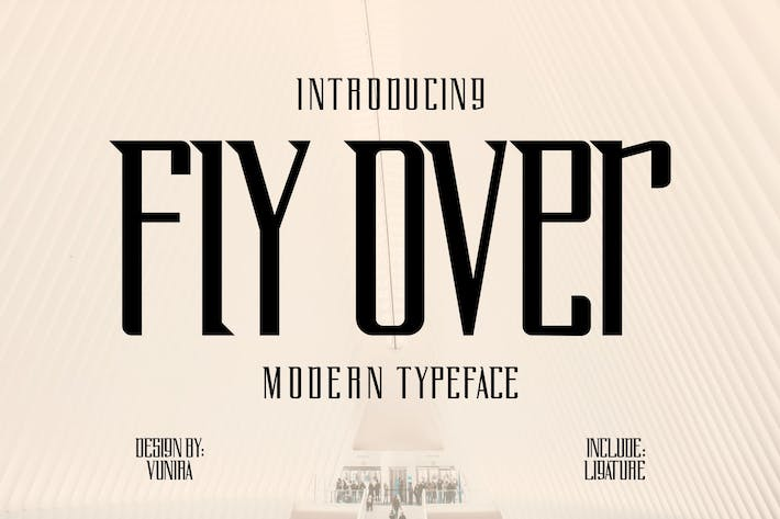 Thumbnail for Fly Over | Modern Typeface Font