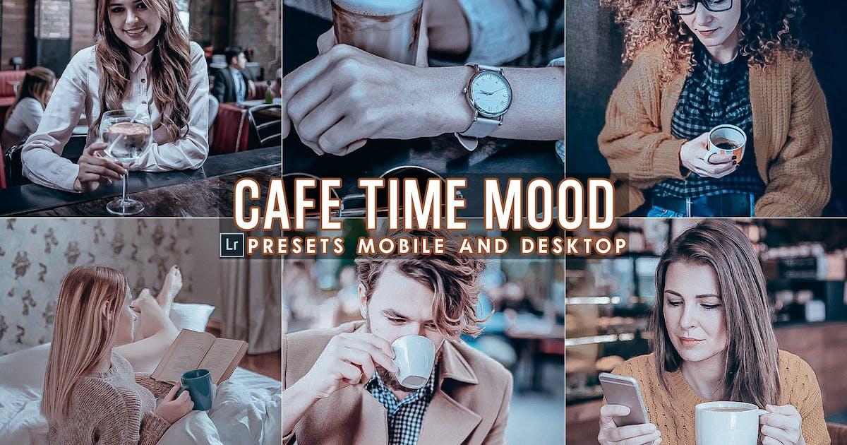 Download Cafe Time Mood Presets Lightroom by 2lagus