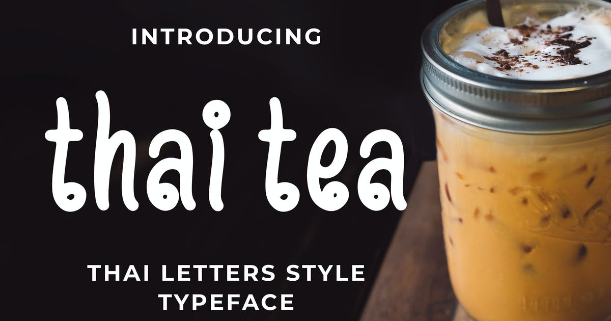 Download Thai Tea - Thai Style Typeface by Blankids
