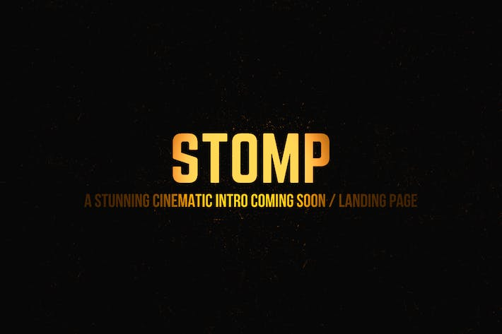Cover Image For Stomp - Cinematic Intro + Coming Soon Template