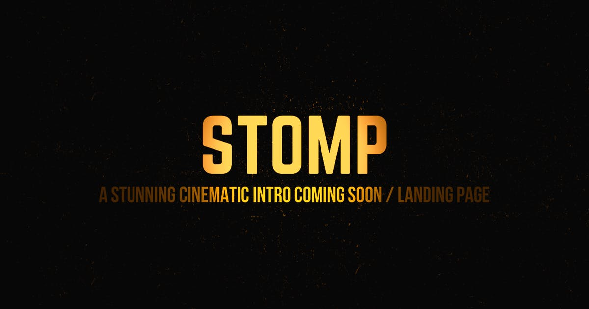 Download Stomp - Cinematic Intro + Coming Soon Template by svencreations