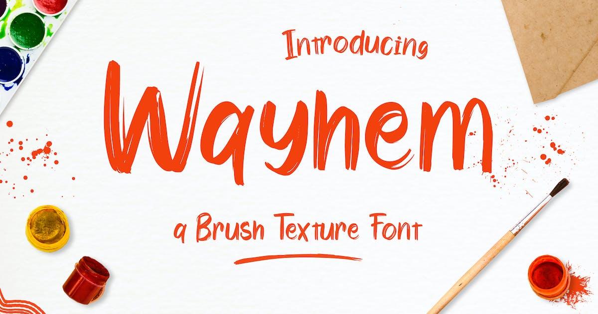 Download Wayhem – Textured Brush Font by typefactoryco