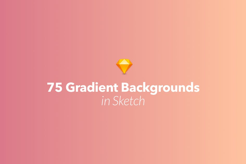 Download 75 Gradient Backgrounds for Sketch by CreativesCastle