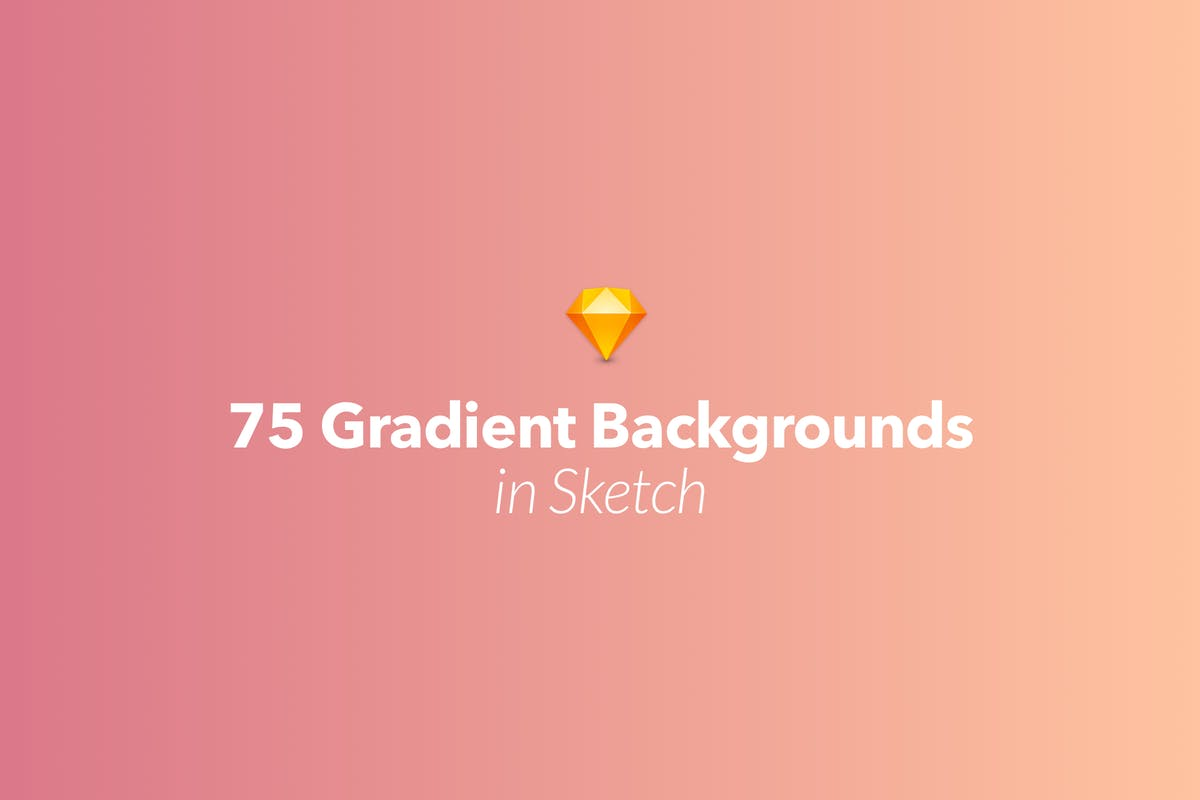 Download 75 Gradient Backgrounds in Sketch by CreativesCastle by Unknow