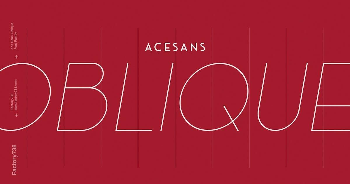 Download Ace Sans Oblique by factory738